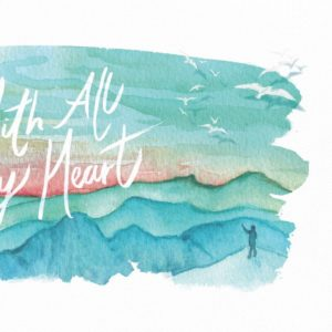 With All My Heart: The Jewish Art of Prayer and Spiritual Experience